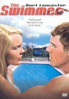 The swimmer [videorecording (DVD)]