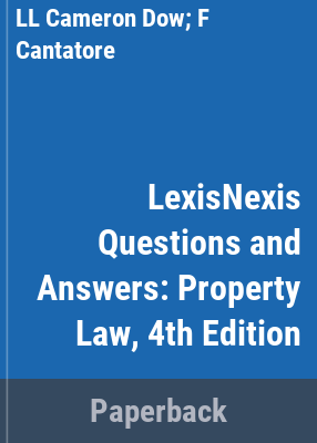 Property law / Laura-Leigh Cameron-Dow, Francina Cantatore.