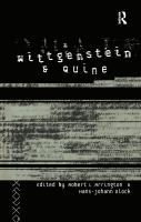 Wittgenstein and Quine