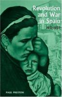 Revolution and War in Spain, 1931-1939