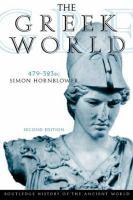 The Greek World, 479-323 B.C