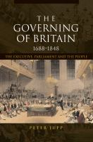 The Governing of Britain, 1688-1848