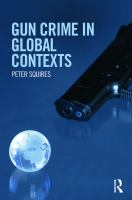 Gun Crime in Global Contexts