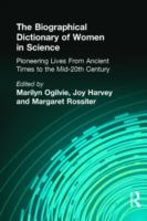 The Biographical Dictionary Of Women In Science