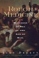 Rough Medicine