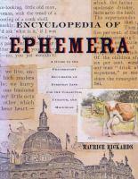 The Encyclopedia of Ephemera
