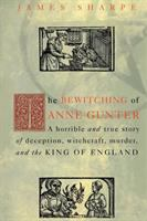 The Bewitching of Anne Gunter