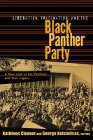 Liberation, Imagination, and the Black Panther Party