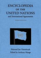 Encyclopedia of the United Nations and International Agreements