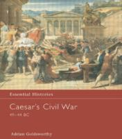 Caesar's Civil War, 49-44 B.C