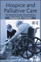 Hospice And Palliative Care 2nd Ed