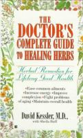 The Doctor's Complete Guide to Healing Herbs