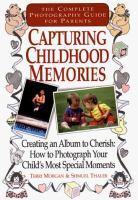 Capturing Childhood Memories