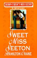 Sweet Miss Seeton