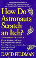 How Do Astronauts Scratch An Itch?