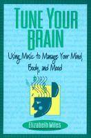 Tune your Brain