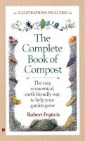 The Complete Book of Compost