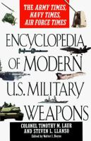 Encyclopedia of Modern U.S. Military Weapons