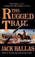 The Rugged Trail