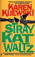 Stray Kat Waltz