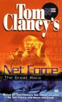 Tom Clancy's Net Force : The Great Race