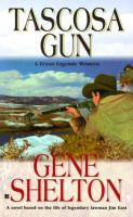 Tascosa Gun : The Story Of Jim East