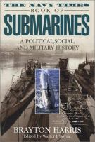 The Navy Times Book of Submarines