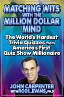 Matching Wits With the Million-dollar Mind
