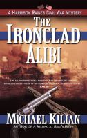 The Ironclad Alibi