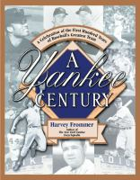 A Yankee Century