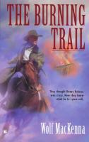 The Burning Trail