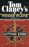 Tom Clancy's Power Plays : Cutting Edge