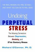 Undoing Perpetual Stress