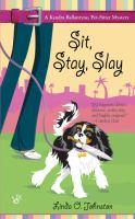 Sit, Stay, Slay