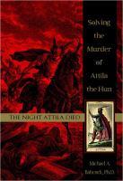 The Night Attila Died