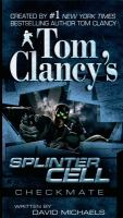 Tom Clancy's Splinter Cell, Checkmate