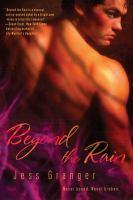 Beyond the Rain