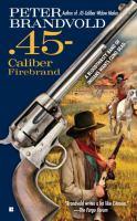 45-caliber Firebrand