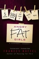 Angry Fat Girls