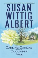 The Darling Dahlias and the Cucumber Tree