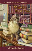 Murder Past Due : Cat In The Stacks Mystery