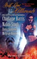 Must Love Hellhounds : the Britlingens Go to Hell ; Angels' Judgment ; Magic Mourns ; Blind Spot