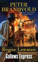Rogue Lawman : Gallows Express