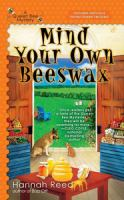 Mind Your Own Beeswax