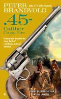 45-caliber Cross Fire