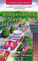 Independence Slay