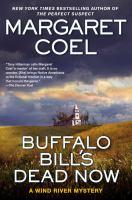 Buffalo Bill's Dead Now