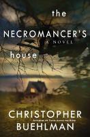 The Necromancer's House