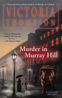 Murder in Murray Hill : a Gaslight Mystery