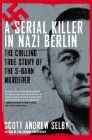 A Serial Killer in Nazi Berlin